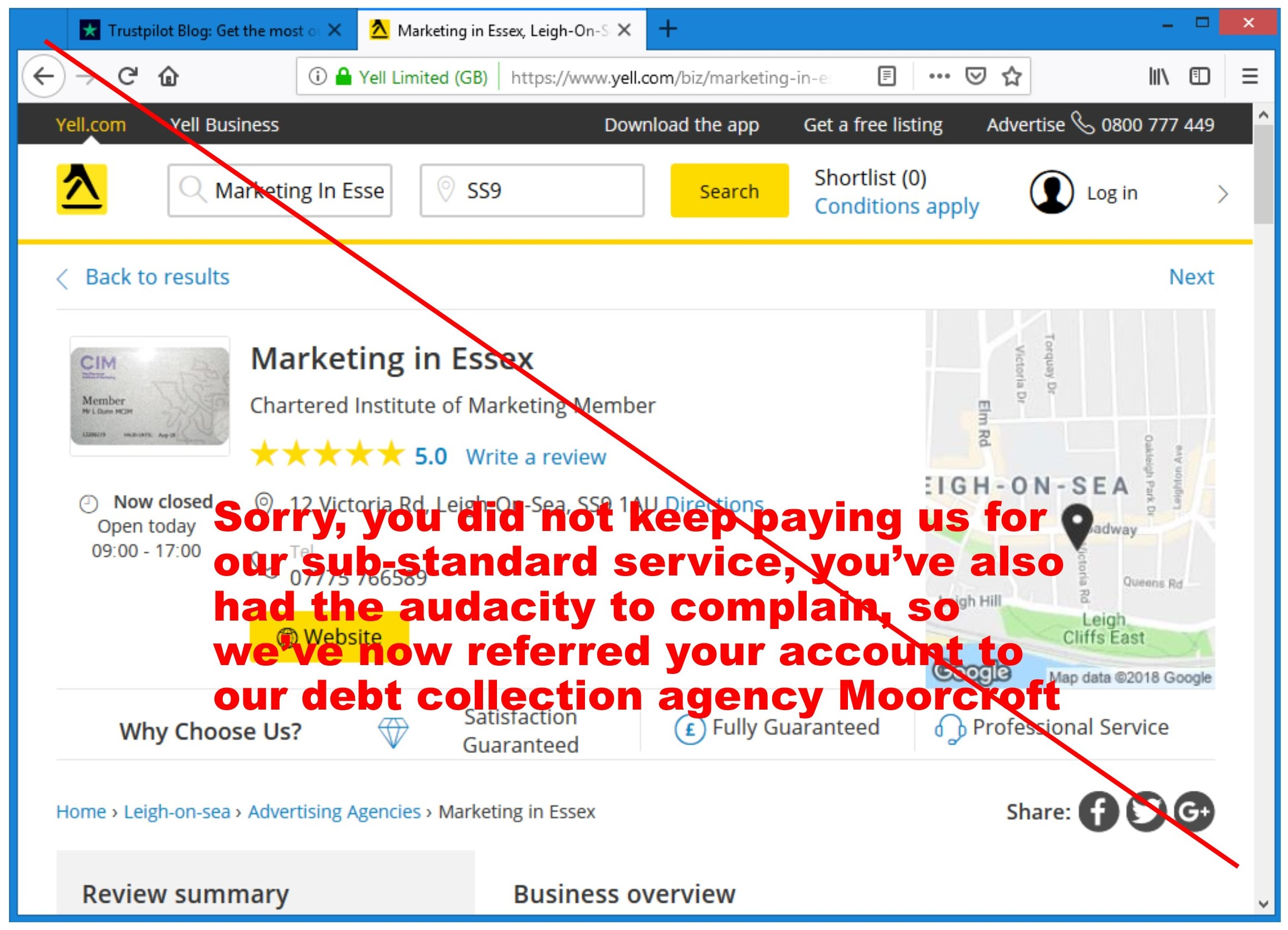 Sorry, you did not keep paying us for our sub-standard service, you've also had the audacity to complain, so we've now referred your account to our debt collection agency Moorcroft